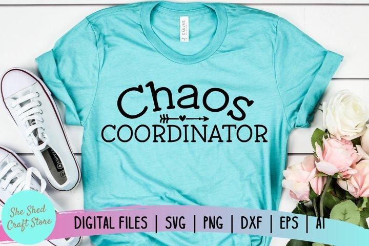 Chaos Coordinator SVG, Chaos Svg, Mom Life Svg, Teacher Svg