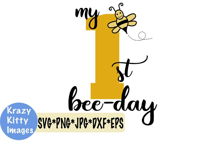 my first birthday svg, 1st birthday svg, bee birthday svg