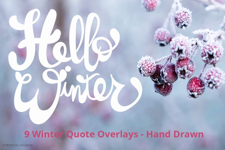 Winter Text Overlays Hand Lettered