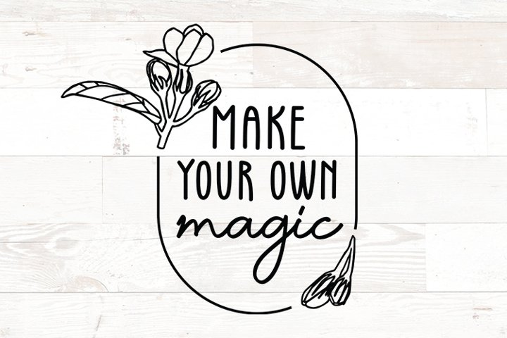 Make Your Own Magic Self Love Positive Affirmation quote
