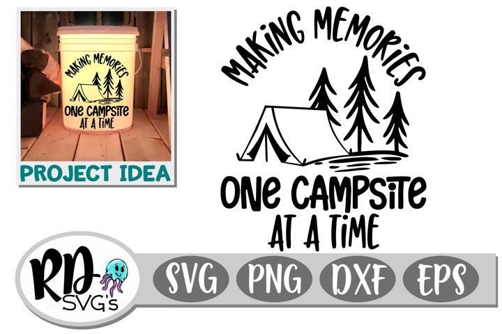 Making Memories One Campsite at a Time - A Camping Cut File
