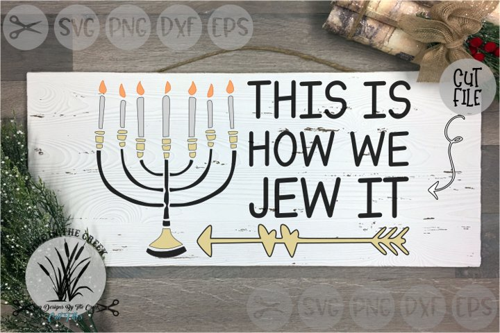 Menorah, Hanukkah, How We Jew It, Candles, Cut File, SVG
