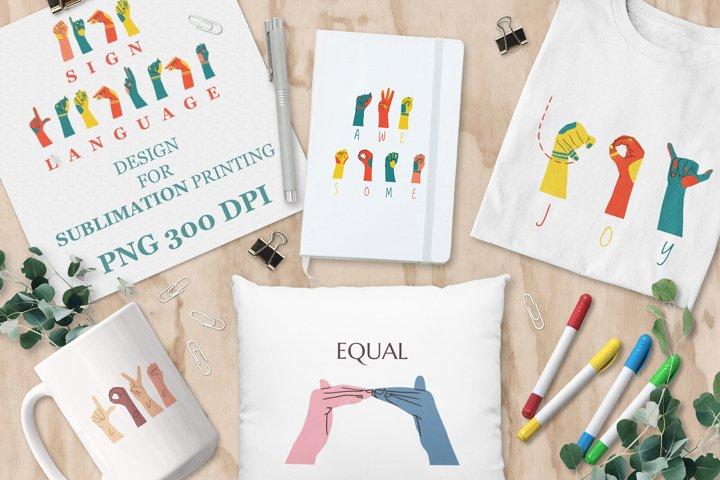 ASL, Sign Language designs bundle for sublimation printing