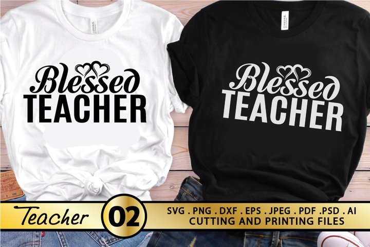 Blessed Teacher SVG PNG EPS DXF for Cutting and Printing