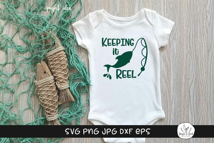 Keeping it Reel Fishing SVG