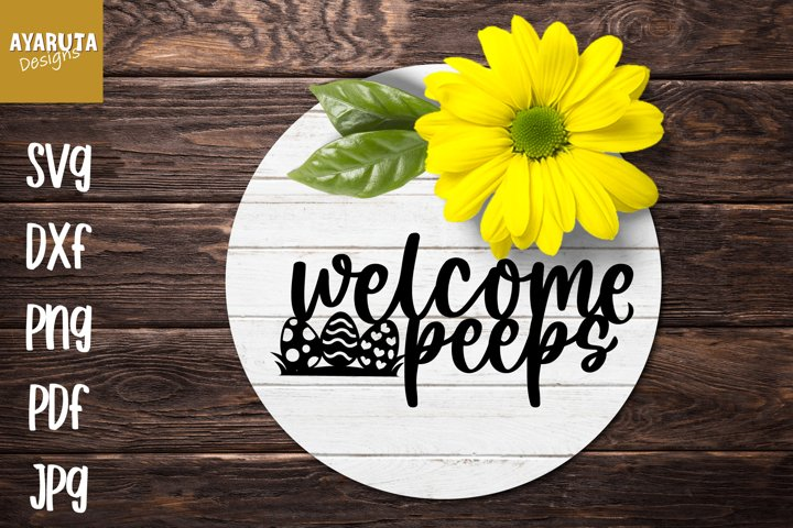 Welcome Peeps SVG, Easter Round Sign, Paper Cut Laser Cut