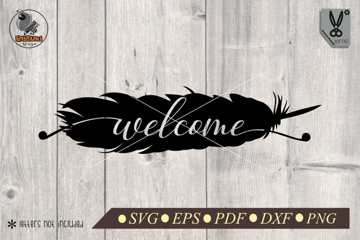 Feathers svg ,Boho svg, welcome, Bohemian hippie svg, quote