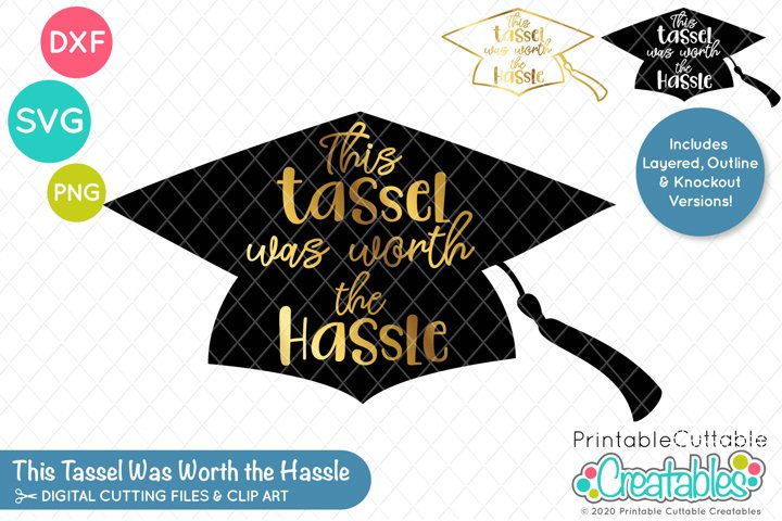 This Tassel Was Worth the Hassle SVG