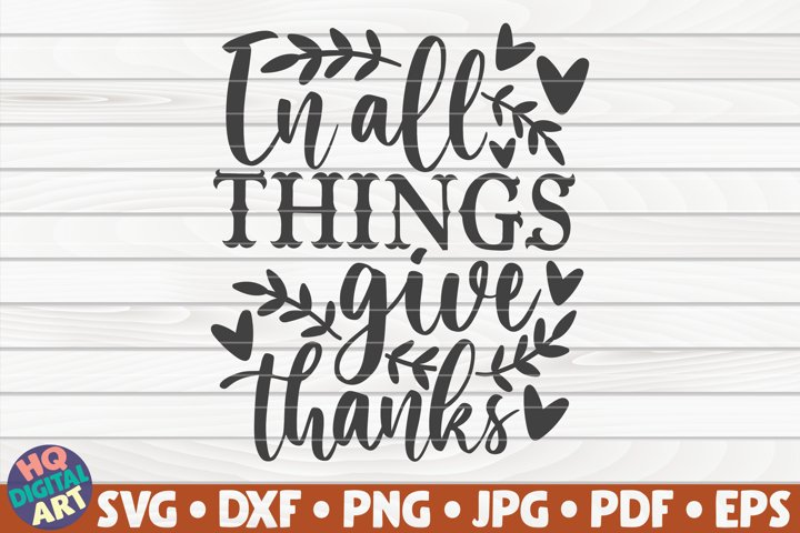 In all things give thanks SVG | Thanksgiving quote