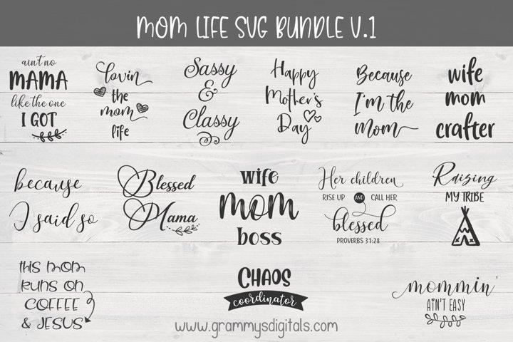 Mom Life SVG Bundle V.1