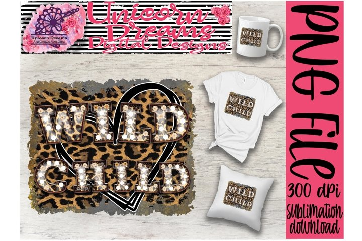 Sublimation Design Leopard Wild Child With Marquee Letters