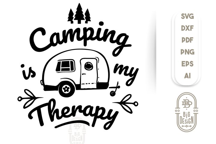 Camping SVG File - Camping is my Therapy SVG