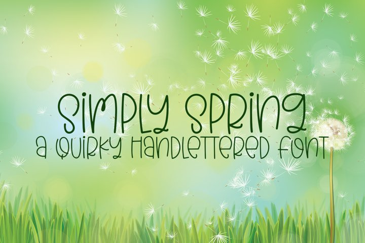 Simply Spring - A Quirky Hand-Lettered Font
