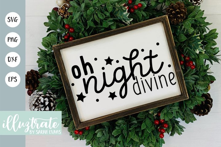 Oh Night Divine SVG Cut File | Christmas SVG Cutting Files