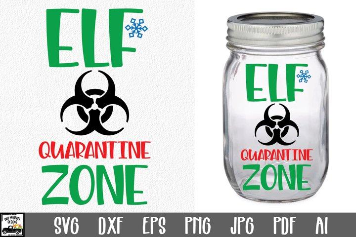 Elf Quarantine Zone SVG File - Christmas Elf Quarantine Jar