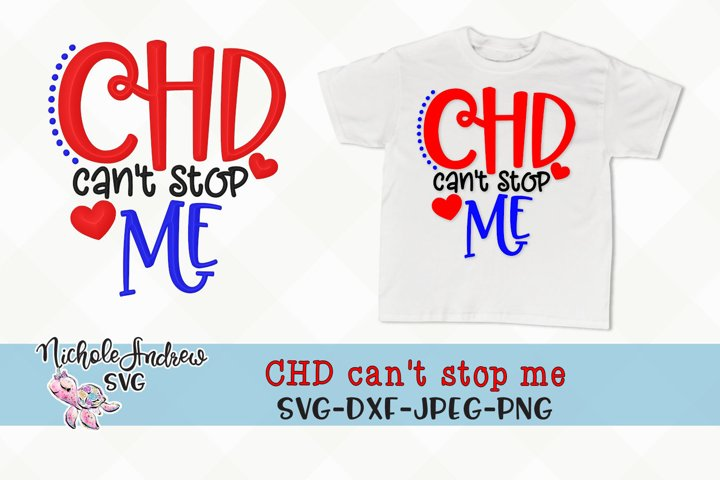 CHD cant stop me, svg, CHD awareness