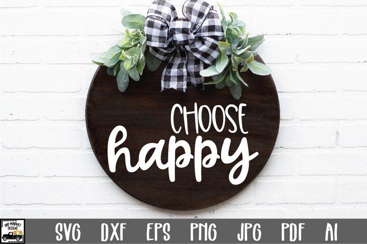 Choose Happy SVG File - Round Sign Design