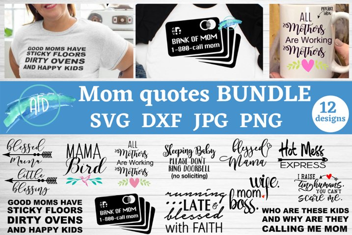 Mom quotes, Mom svg bundle, Mothers day svg, cute mom svg
