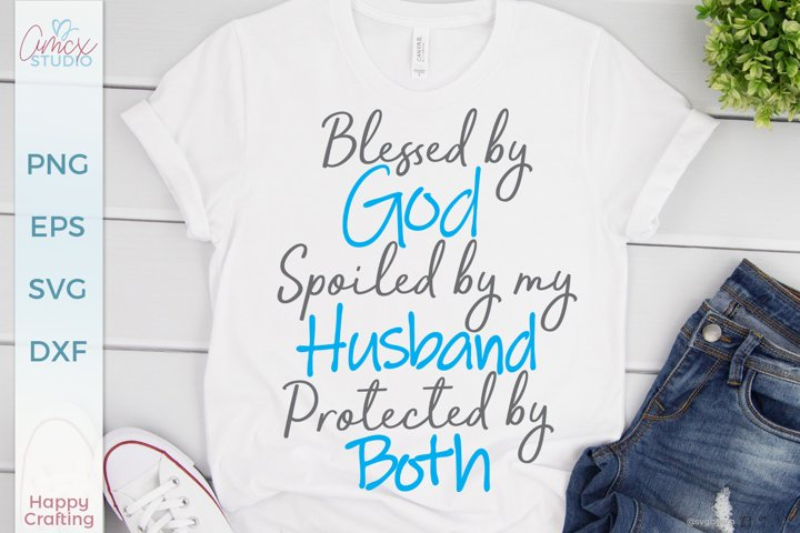 Blessed by God - Wife SVG FIle