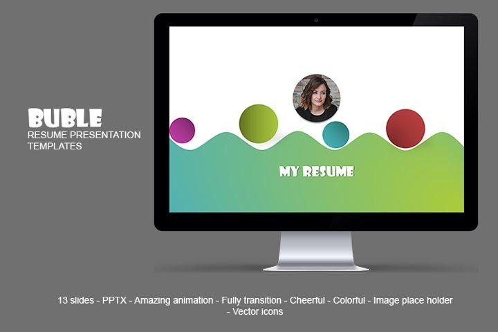 Buble Resume Presentation Templates