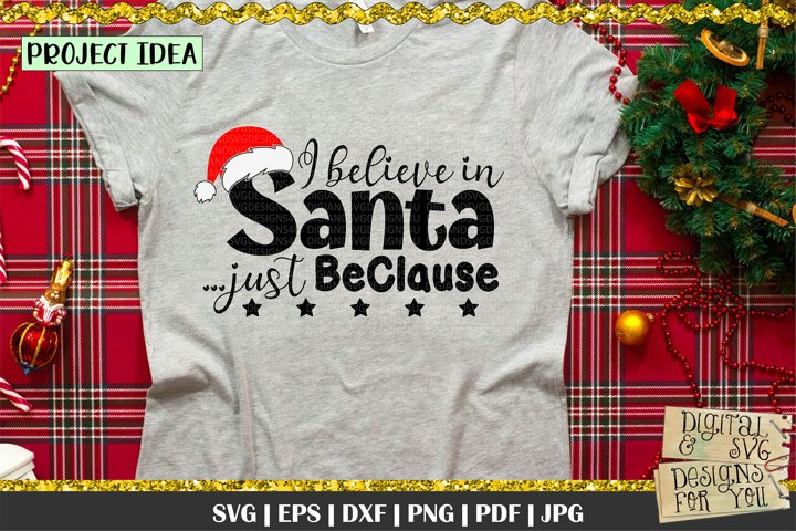 I believe in Santa just BeClause | Christmas SVG