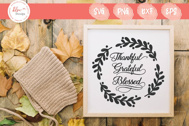 Thankful Grateful Blessed SVG Cut Files