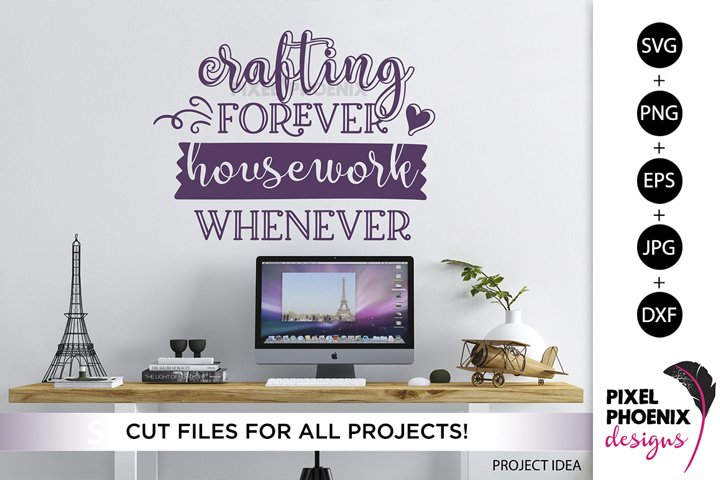 Crafting forever, Craft SVG, Craft Room SVG, Funny SVG