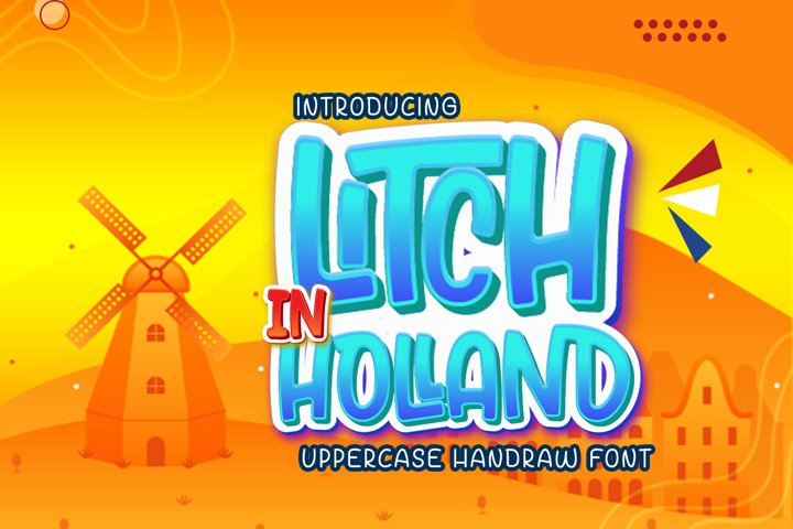 Litch In Holland Display Font