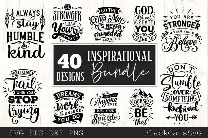 Inspirational Bundle SVG bundle 40 designs motivational