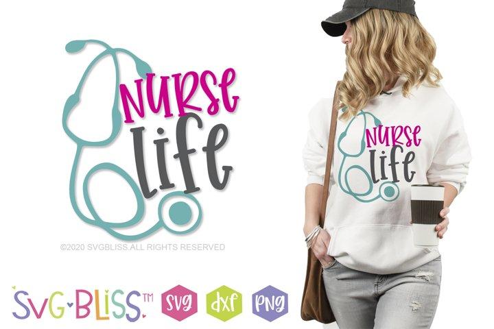 Nurse Life SVG Cut File