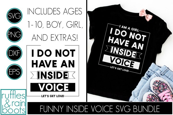 I Do Not Have an Inside Voice Boy Girl Ages Bride Fan - Fun!