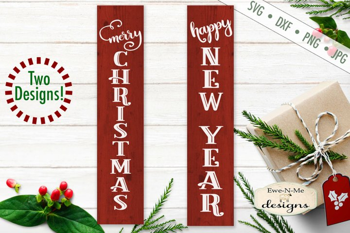 Merry Christmas - Happy New Year - Vertical Porch Sign SVG