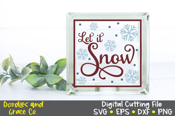 Let it Snow Glass Block - Christmas SVG - EPS - DXF - PNG