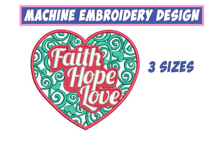 Faith, hope, love - machine embroidery design, 3 sizes