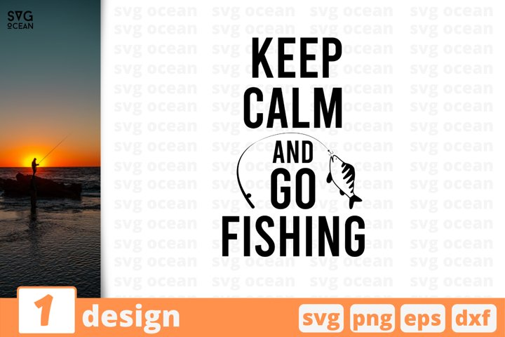 Keep calm and go fishing SVG cut file | Fishing quote