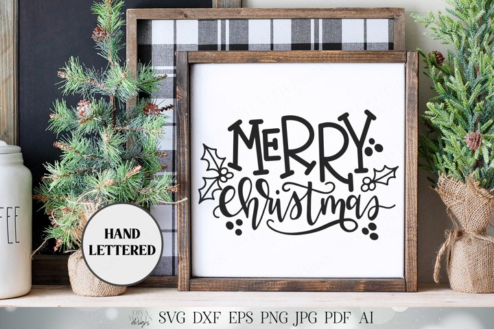Merry Christmas   Hand Lettered SVG Farmhouse Wall Decor