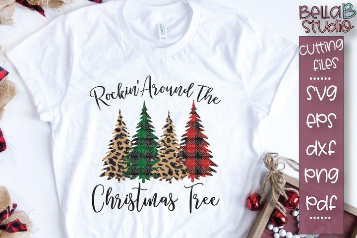 Leopard Print Christmas Tree SVG, Rockin Around The Tree