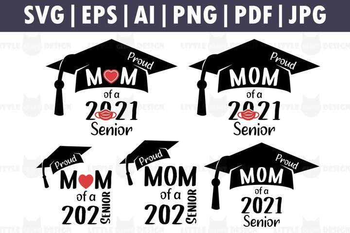 Proud Mom of a 2021 Senior/Graduate SVG Bundle, Clip art