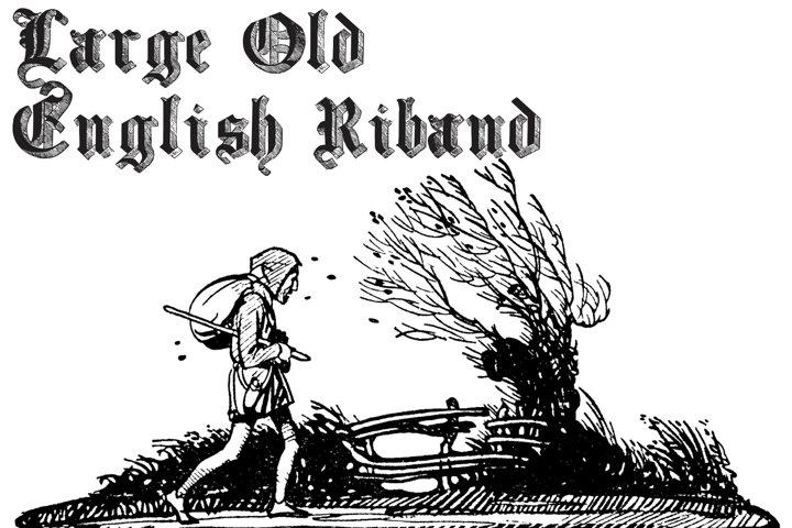 Large Old English Riband
