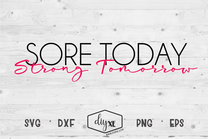 Sore Today Strong Tomorrow - A Fitness SVG Cut File example