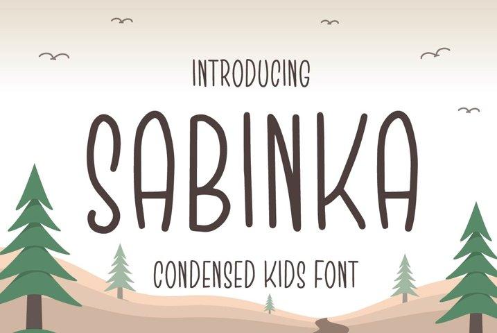 Sabinka - Fun Condensed Font