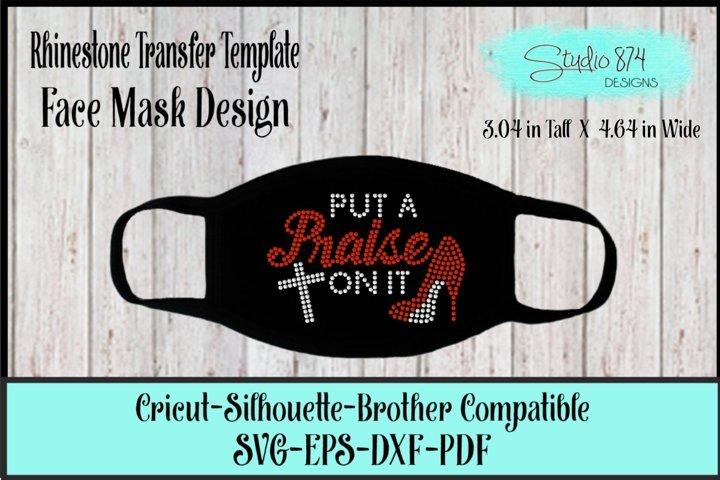 Faith Face Mask Rhinestone SVG Template - Put a Praise On It