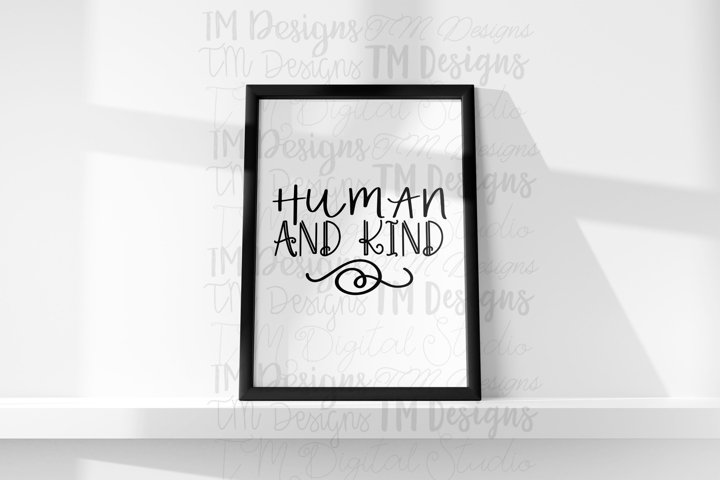 Human AND Kind SVG / Printable