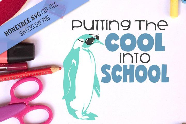 Putting the Cool In School SVG Cut File