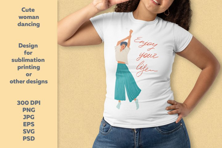 Cute woman dance. Young girl. Sublimation printing design