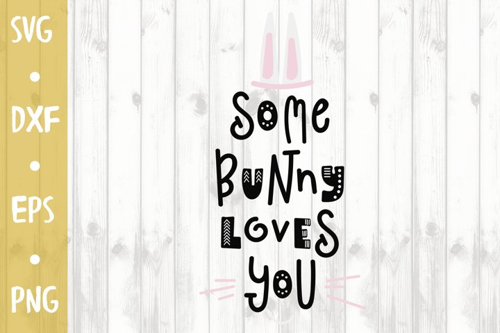 Bunny loves you - SVG CUT FILE
