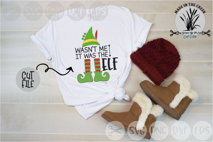 It Was The Elf, Feet, Christmas, Hat, Cut File, SVG
