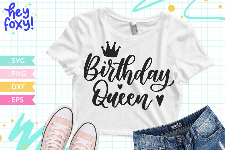 Birthday Queen SVG, Happy Birthday SVG, Birthday Girl Shirt
