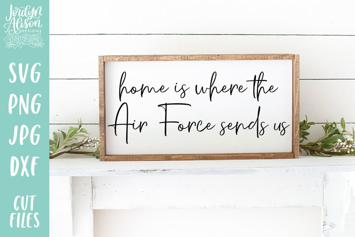 Home Is Where the Air Force Sends Us, Military SVG