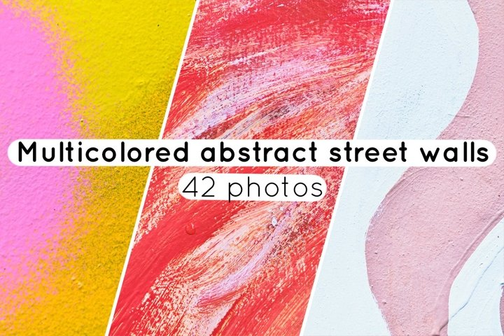 Multicolored abstract street walls / 42 photos